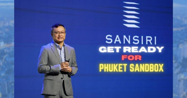 """Thai real estate developer, Sansiri, gets ready to release the projects after """"Phuket Sandbox."""""""
